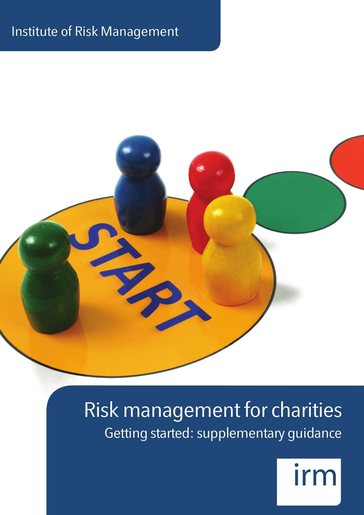 Risk Management For Charities Getting Started: Supplementary Guidance