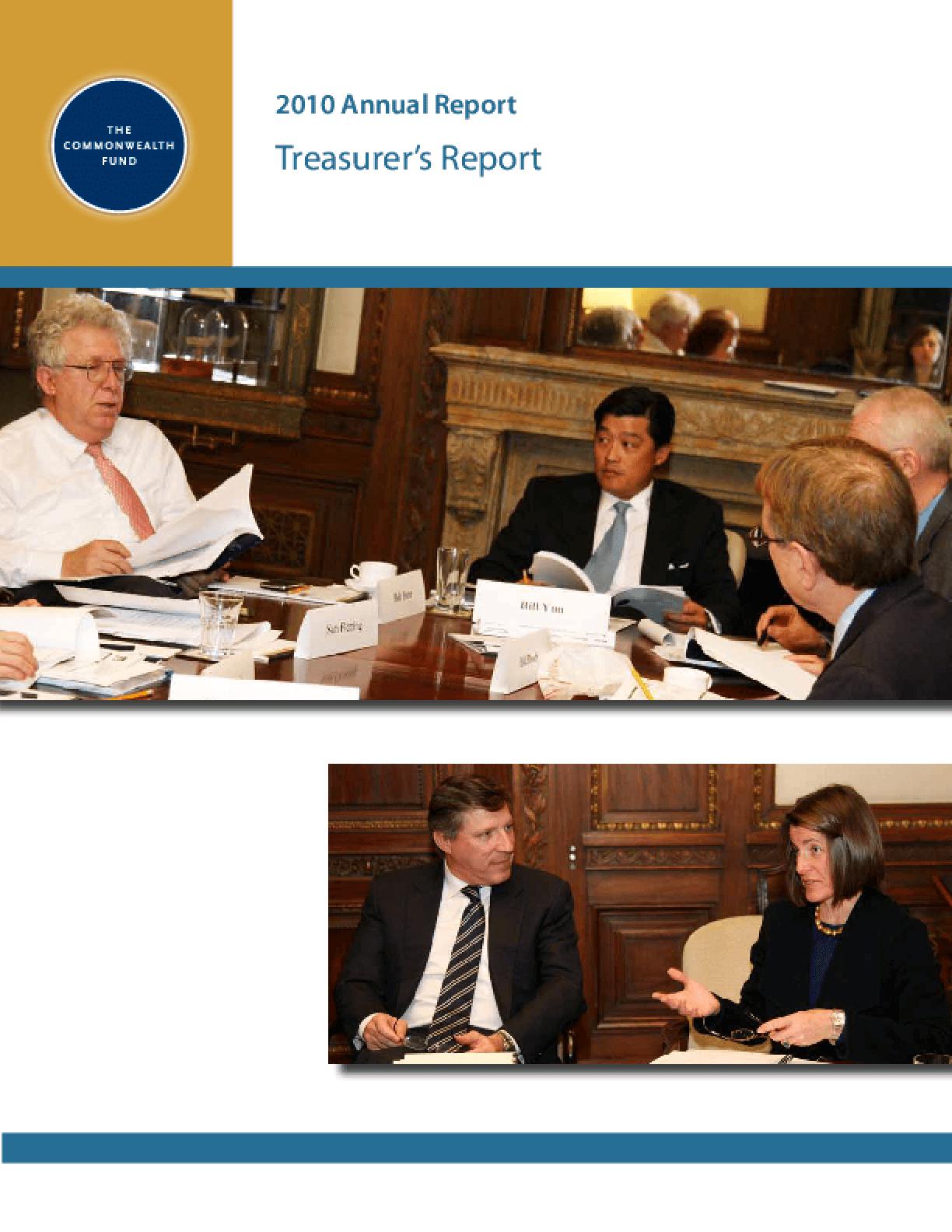 Commonwealth Fund - 2010 Annual Report: Treasurer's Report