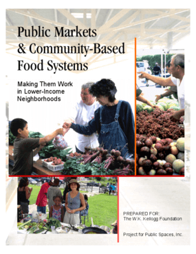 Public Markets & Community-Based Food Systems: Making Them Work in Lower-Income Neighborhoods