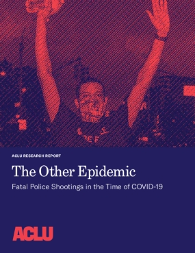 The Other Epidemic: Fatal Police Shootings in the Time of COVID -19