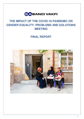 The Impact of the Covid-19 Pandemic on Gender Equality: Problems and Solutions : Meeting Final Report